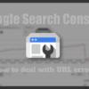 GoogleウェブマスターツールのURLエラー「見つかりませんでした」の対処法