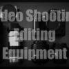 動画の撮影・編集用使用している撮影用機材まとめ