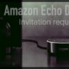 【衝動買い】Amazon Echo の招待リクエストに申し込みました【スマートスピーカー】