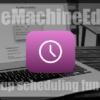Mac標準のバックアップの頻度が多すぎ!好きな時間に設定できるアプリ TimeMachoneEditor【MAC】