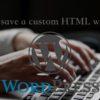 WordPressウィジェットのカスタムHTMLが保存できないときの対処法