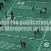 WordPress記事の公開日を変更して記事の評価を引き継いだまま新規記事として投稿する方法